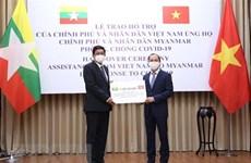 Вьетнам пожертвовал 50.000 долларов США Мьянме на борьбу с COVID-19