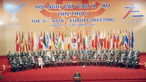 25-летие Форуму сотрудничества Азия - Европа (ASEM): Вьетнам - активный, динамичный и ответственный член ASEM